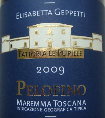 Etikett 2009 Pelofino Maremma Toscana