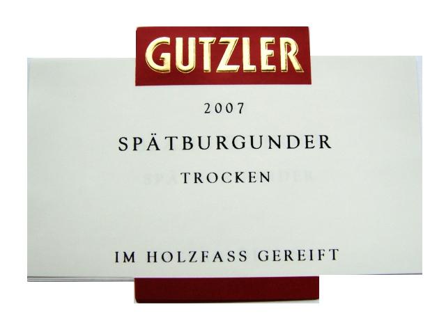 Etikett 2007 Spaetburgunder trocken im Holzfass gereift - Weingut Gutzler