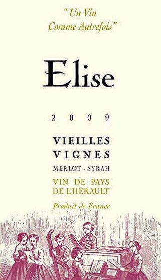 Etikett 2009 Elise blanc Vieilles Vignes