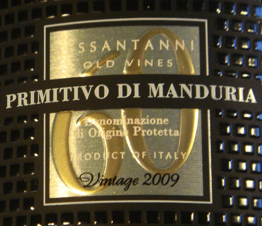 """Etikett 2009 Primitivo di Manduria """"Sessantanni"""""""