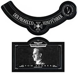 """Etikett """"Der Prosecco vom Führer"""""""