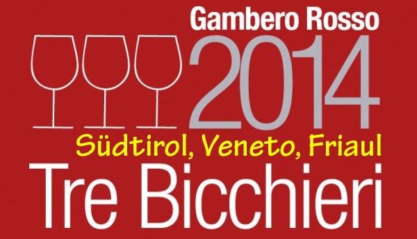Gambero Rosso 2014 - Südtirol, Veneto, Friaul